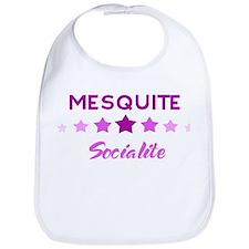 MESQUITE socialite Bib