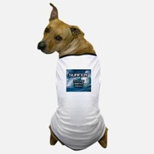 """Surfer Playing Waiter Today"" Dog T-Shirt"