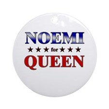 NOEMI for queen Ornament (Round)