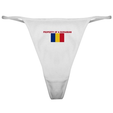 PROPERTY OF A ROMANIAN Classic Thong