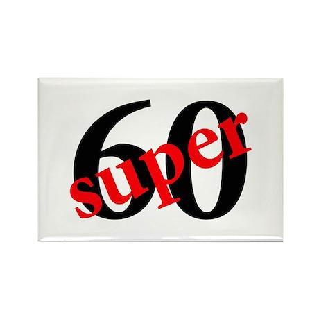 Super 60th Birthday Rectangle Magnet