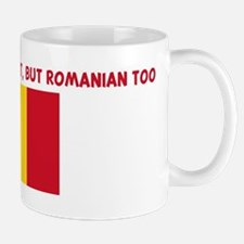 NOT ONLY AM I PERFECT BUT ROM Mug