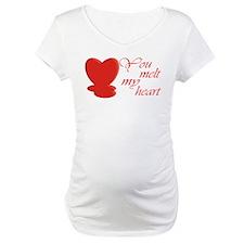 You Melt My Heart Shirt
