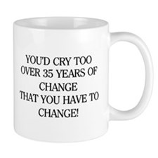 Crying for Change Coffee Mug