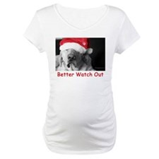 Better Watch Out Shirt