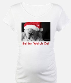 Better Watch Out Shirt