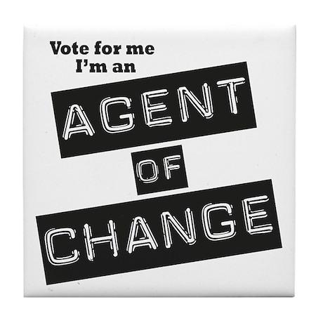 Agent of Change Tile Coaster