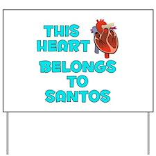 This Heart: Santos (B) Yard Sign