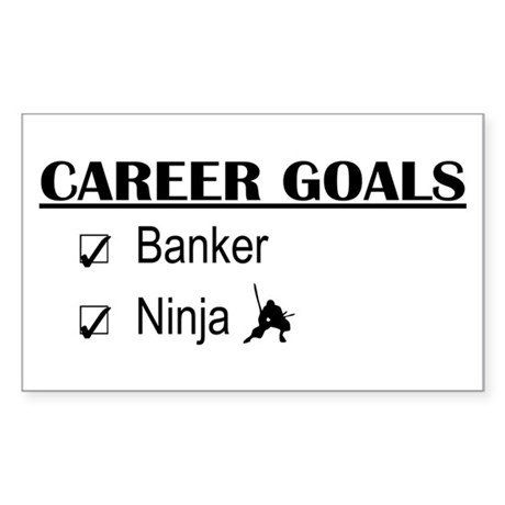 Banker Career Goals Rectangle Sticker