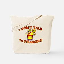 Stranger Danger Tote Bag