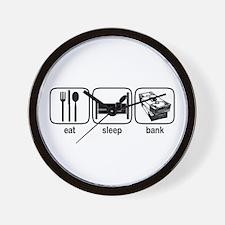 Eat Sleep Bank Wall Clock