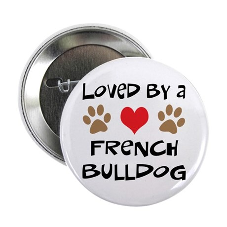 """Loved By A French Bulldog 2.25"""" Button (10 pack)"""