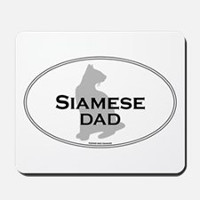 Siamese Dad Mousepad