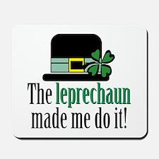 Leprechaun made me Mousepad