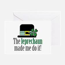 Leprechaun made me Greeting Card