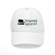 Leprechaun made me Baseball Cap
