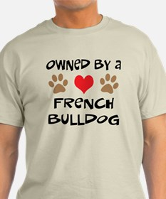 Owned By A French Bulldog T-Shirt