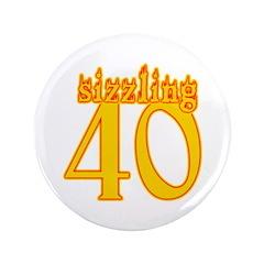 Sizzling 40th Birthday 3.5