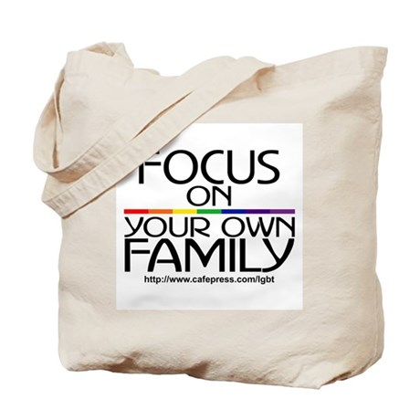 FOCUS ON YOUR OWN FAMILY Tote Bag