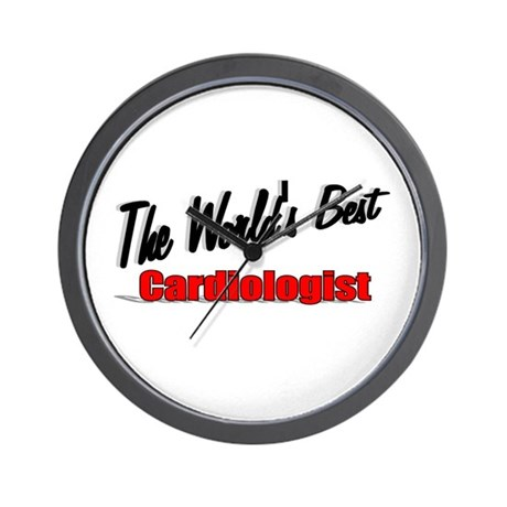 """""""The World's Best Cardiologist"""" Wall Clock"""