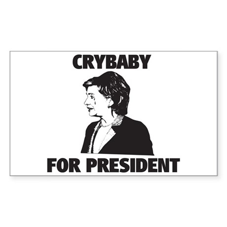 Crybaby for President Rectangle Sticker