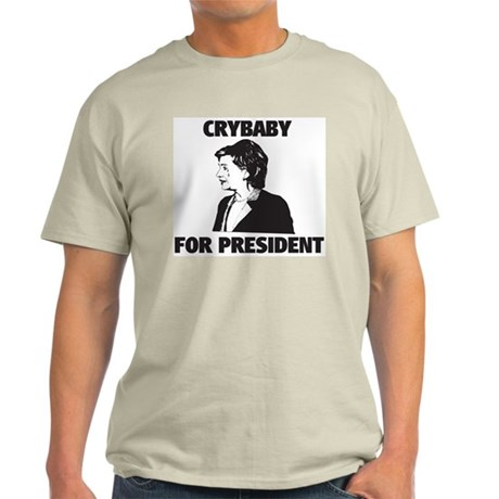 Crybaby for President Light T-Shirt