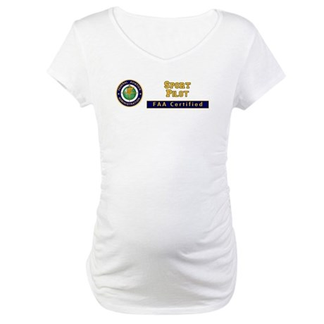 FAA Certified Sport Pilot Maternity T-Shirt