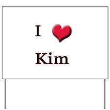 I Love (Heart) Kim Yard Sign