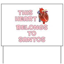 This Heart: Santos (C) Yard Sign