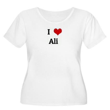 I Love Ali Women's Plus Size Scoop Neck T-Shirt