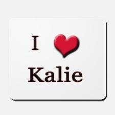 I Love (Heart) Kalie Mousepad