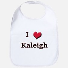 I Love (Heart) Kaleigh Bib