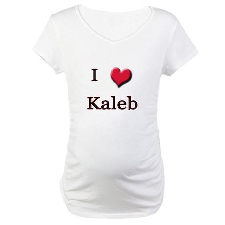 I Love (Heart) Kaleb Maternity T-Shirt