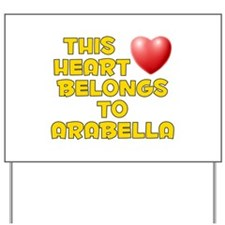 This Heart: Arabella (D) Yard Sign
