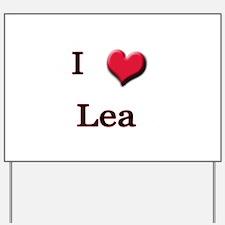 I Love (Heart) Lea Yard Sign