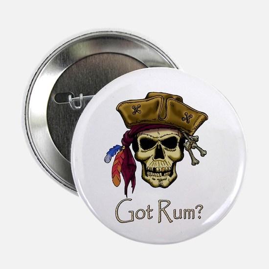 """Got Rum? 2.25"""" Button"""