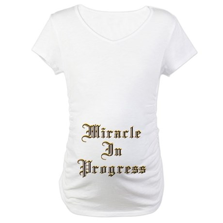 Miracle In Progress Maternity T-Shirt