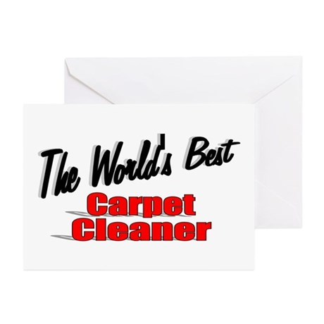 """""""The World's Best Carpet Cleaner"""" Greeting Cards ("""