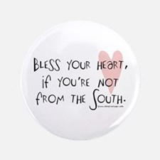 """Bless your Heart 3.5"""" Button"""