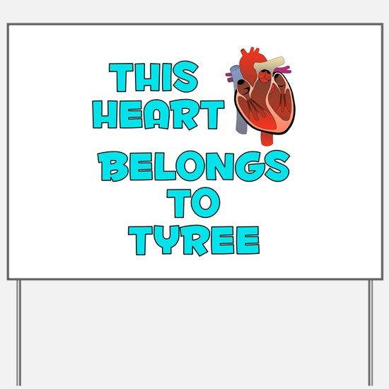 This Heart: Tyree (B) Yard Sign