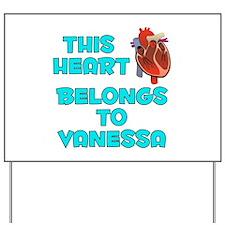 This Heart: Vanessa (B) Yard Sign