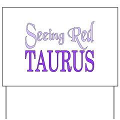 Taurus Yard Sign