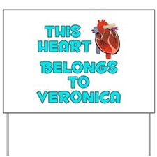 This Heart: Veronica (B) Yard Sign