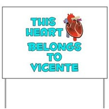 This Heart: Vicente (B) Yard Sign