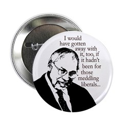Cheney Rues the Day (Button)