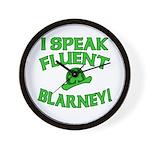 I Speak Fluent Blarney Wall Clock