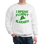 I Speak Fluent Blarney Sweatshirt