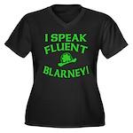 I Speak Fluent Blarney Women's Plus Size V-Neck Da
