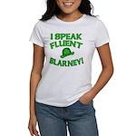 I Speak Fluent Blarney Women's T-Shirt