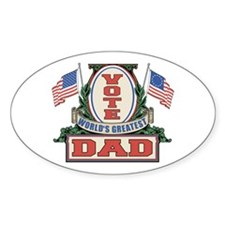 Vote World's Greatest Dad Oval Decal